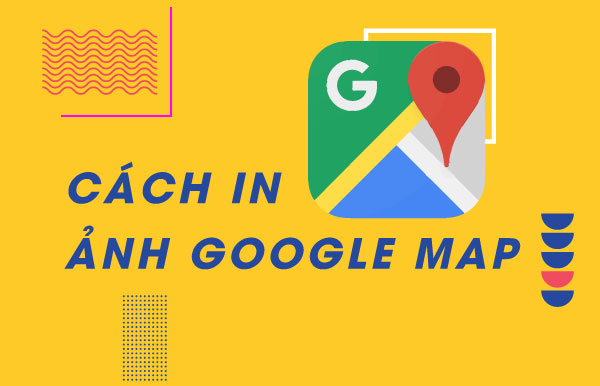 cach in anh google map